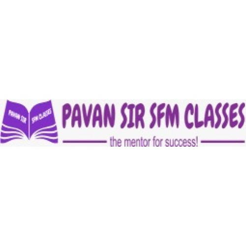 PAWAN SIR SFM CLASSES