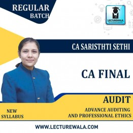 CA Final Audit Regular Course New Syllabus : Video Lecture + Study Material By CA Sarishti Sethi (For Nov. 2020)