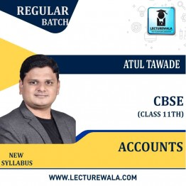 CBSE 11th Accounts Regular Course : Video Lecture + Study Material By Atul Tawade (For March 2021 & Onwards)