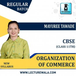CBSE 11th Organization of Commerce  Regular Course : Video Lecture + Study Material By Mayuree Tawade (For March 2021 & Onwards)