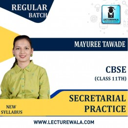 CBSE 11th Secretarial Practice Regular Course : Video Lecture + Study Material By Mayuree Tawade (For March 2021 & Onwards)
