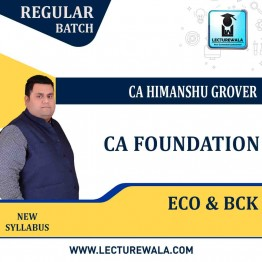 CA Foundation Eco & BCK Regular Course : Video Lecture + Study Material By CA Himanshu Grover (For May 2021 & Nov. 2021)