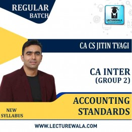 CA Inter Group 2 Accounting Standards Regular Course New Syllabus : Video Lecture + Study Material By CA CS Jitin Tyagi (For May 2021 & Nov. 2021)