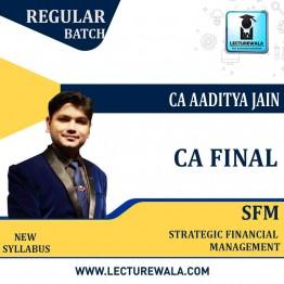 CA Final SFM Regular Course New Syllabus : Video Lecture + Study Material By CA Aaditya Jain (For May 2021 & Nov. 2021)