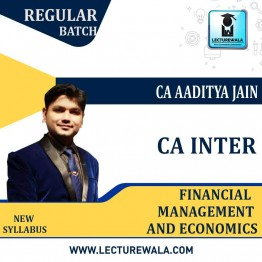 CA Inter FM & Eco. Regular Course : Video Lecture + Study Material By CA Aaditya Jain (For MAY  2021 AND ONWARDS )