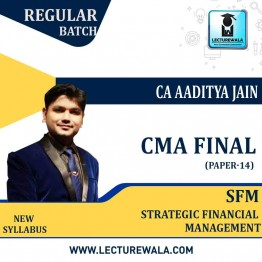 CMA Final SFM Regular Course : Video Lecture + Study Material By CA Aaditya Jain (For JUNE 2021 AND ONWARDS)