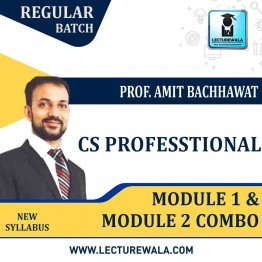 CS Professional Module 1 and Module 2 combo New Syllabus : Video Lecture + Study Material By Amit Bachhawat (For Dec. 2021)