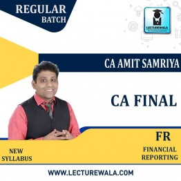 CA Final Financial Reporting New Syllabus : Video Lecture + Study Material By CA Amit Samriya (For Nov 2020 & MAY 2021)