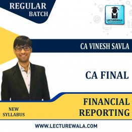 CA Final Financial Reporting In English : Video Lecture + Study Material By CA Vinesh Savla (For May 2021/2022)