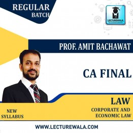 CA Final Corporate And Economic Law Regular Course New Syllabus : Video Lecture + Study Material By CA Amit Bachhawat (For May 2021 TO NOV.2021)