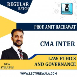 CMA Inter Law Ethics And Governance Regular Course : Video Lecture + Study Material By CA Amit Bachhawat (For Dec. 2021)