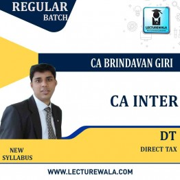 CA Inter Direct Tax Regular Course : Video Lecture + Study Material By CA Brindavan Giri (For May 2021 / Nov. 2021)