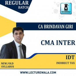 CMA Inter Indirect  Tax Regular Course : Video Lecture + Study Material By CA Brindavan Giri (For JUNE - DEC. 2022)
