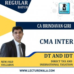 CMA Inter Direct Tax And Indirect Tax Regular Course Combo : Video Lecture + Study Material By CA Brindavan Giri (For JUNE - DEC. 2022)