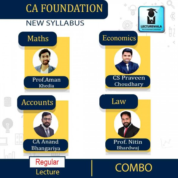 CA Foundation All Subject Combo By CA Anand Bhangariya, Prof. Aman Khedia, Prof. Nitin Bhardwaj, & CS Praveen Choudhary (For May 2021)