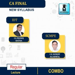 CA Final SCMPE and IDT  Latest Recording Regular Course New / Old Syllabus  : Video Lecture + Study Material By CA Sanjay Aggarwal & CA Manoj Batra (For Nov / May 2022)