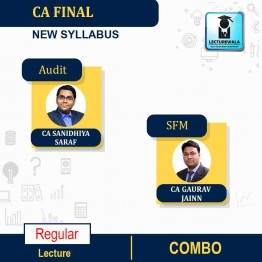 CA Final SFM and Audit Combo Regular Course : Video Lecture + Study Material By CA Gaurav Jainn & CA Sanidhiya Saraf  (For  May 2021 & Nov. 2021)