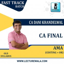 CA Final AMA Crash Course : Video Lecture + Study Material By Dani Khandelwal (For May 2021 & Nov 2021)
