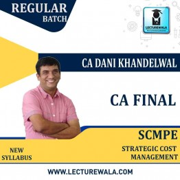 CA Final SCMPE Regular Course : Video Lecture + Study Material By CA Dani Khandelwal (For May 2021 & Nov 2021)