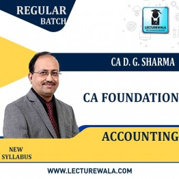 CA Foundation Accounting : Video Lecture + Study Material By DG Sharma  (For May 2021 and Nov. 2021)
