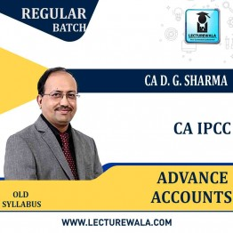 CA Ipcc Advance Accounts Regular Course : Video Lecture + Study Material By DG Sharma (For Aug. 2020, Nov. 2020 & May 2021)
