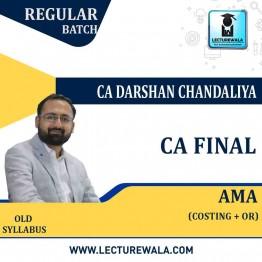 CA Final AMA Regular Course : Video Lecture + Study Material By CA Darshan Chandaliya (Nov. 2021)