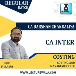 CA Inter Costing Regular Course Live + Recorded : Video Lecture + Study Material By CA Darshan Chandaliya (For May 2021 & Nov. 2021)