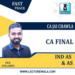CA Final Only AS Ind AS Old Syllabus Crash Course : Video Lecture + E-BOOK By CA Jai Chawla (For Nov. 2021)