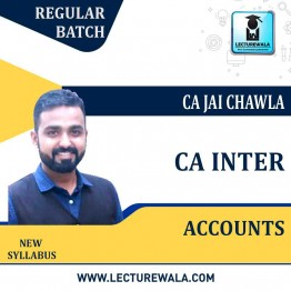 CA Inter Accounts New Recording Regular Course Pre Booking : Video Lecture + Study Material By CA Jai Chawla (For May 2021 &  Nov. 2021)