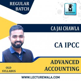 CA IPCC Advance Accounts Regular Course : Video Lecture + E Book By CA Jai Chawla (For MAY 2021 TO NOV.2021)