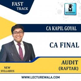 CA Final Audit New & Old Syllabus RAFTAR Fast Track By CA Kapil Goyal (For May 2021 & Nov. 2021)