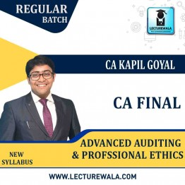 CA Final Audit New & Old Syllabus Regular Course by CA Kapil Goyal (For May 2021 & Nov. 2021)