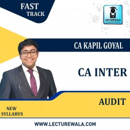CA Inter Audit Crash Course Course by CA Kapil Goyal (For May 2021 TO NOV.2021)
