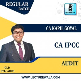 CA IPCC Audit Old Syllabus Regular Course : Video Lecture + Study Material By CA Kapil Goyal (For Nov. 2021)
