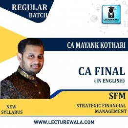CA Final SFM New Syllabus In English Full Course : Video Lecture + Study Material By CA Mayank Kothari (May 2021 & Nov. 2021)