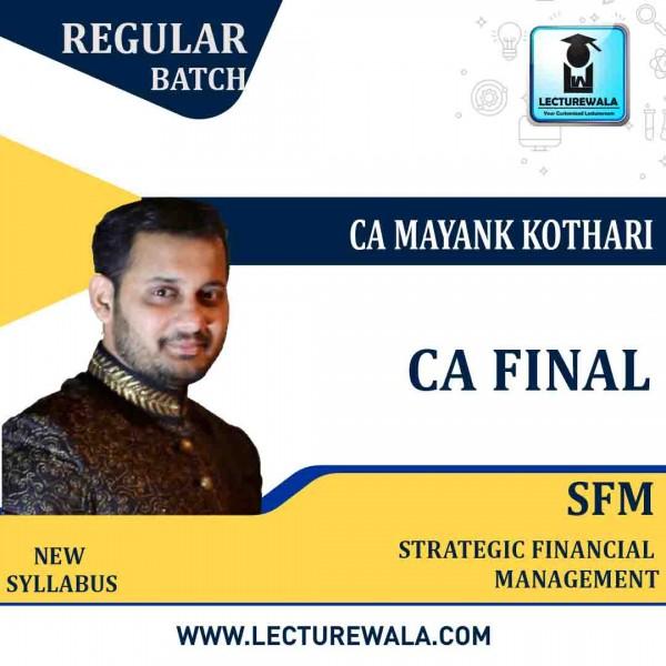 CA Final SFM Pre-booking New Syllabus Full Course By CA Mayank Kothari (For Nov. 2021 & May. 2022 )