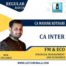 CA Inter FM & Eco. Regular Course : Video Lecture + Study Material By CA Mayank Kothari (For Nov. 2020 & May 2021)