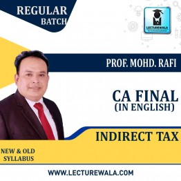 CA Final IDT Regular Course Pre Booking  : Video Lecture + Study Material By Prof. Mohd. Rafi (For Nov. 2020)