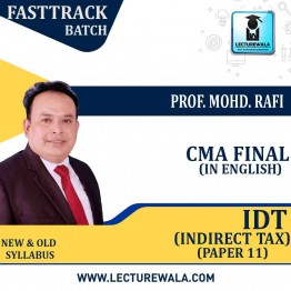 CMA Final IDT Crash Course : Video Lecture + Study Material By Prof. Mohd. Rafi (For Dec. 2020)