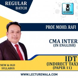 CMA Inter Indirect Taxation Regular Course : Video Lecture + Study Material By Prof. Mohd. Rafi (For Dec. 2020)