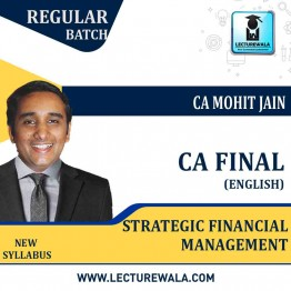 CA Final SFM Regular Course In English : Video Lecture + Study Material By CA Mohit Jain (For May 2021 & Nov. 2021)