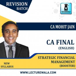 CA Final SFM Revision Booster  Course In English : Video Lecture + Study Material By CA Mohit Jain (For May 2021 & Nov. 2021)