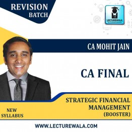 CA Final Strategic Financial Management Booster Revision Course : Video Lecture + Study Material By CA Mohit jain (For Nov.2021)