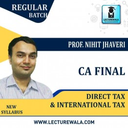 CA Final Direct Tax and International Taxation Combo : Video Lecture + Study Material By Prof. Nihit Jhaveri (For Nov. 2020)