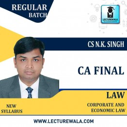 CA Final Corporate & Economic Law New Syllabus Regular Course : Video Lecture + Study Material By CA N K Singh (For Nov. 2020 & May 2021)