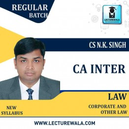 CA Inter Corporate And Other Law New Syllabus Regular Course : Video Lecture + Study Material by CS N.K. Singh  (For Nov. 2020 & May 2021)
