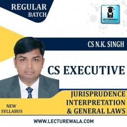CS Executive Jurisprudence Interpretation And General Laws : Video Lecture + Study Material BY CS NK Singh (For Dec. 2020 & June 2021)
