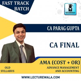 CA Final AMA Old Syllabus Crash Course : Video Lecture + Study Material By CA Parag Gupta (For Nov. 2021)