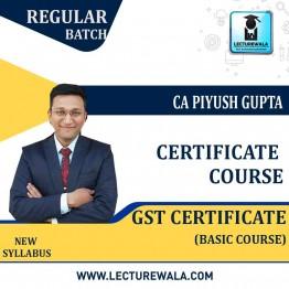 GST Certification Course - Basics by CA Piyush Gupta