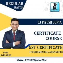 GST Certification Course - Fundamental/Advanced by CA Piyush Gupta